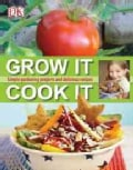 Grow It, Cook It (Hardcover)