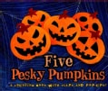 Five Pesky Pumpkins: A Counting Book with Flaps and Pop-Ups! (Hardcover)