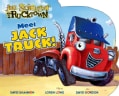 Meet Jack Truck! (Board book)