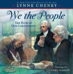 We the People: The Story of Our Constitution (Hardcover)