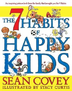 The 7 Habits of Happy Kids (Hardcover)