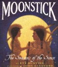 Moonstick: The Seasons of the Sioux (Paperback)