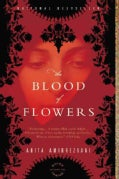 The Blood of Flowers (Paperback)