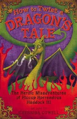 How to Twist a Dragon's Tale (Hardcover)