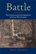 Battle: The Nature and Consequences of Civil War Combat (Hardcover)