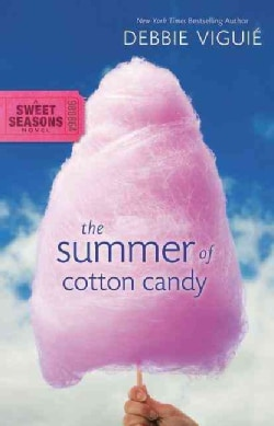 The Summer of Cotton Candy (Paperback)