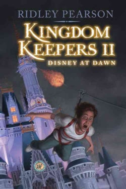 Kingdom Keepers II: Disney at Dawn (Hardcover)