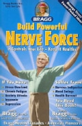 Build Powerful Nerve Force: It Controls Your Life-keep It Healthy (Paperback)