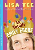 So Totally Emily Ebers (Paperback)