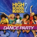 Various - High School Musical 2 Non-Stop Dance Party