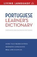 Living Language Portuguese Learner's Dictionary: Portuguese - English / English - Portuguese (Paperback)