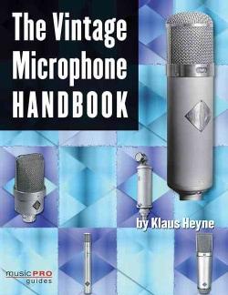 The Vintage Microphone Handbook (Paperback)