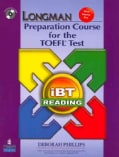 Longman Preparation Course for the TOEFL Test iBT: Reading