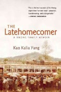 The Latehomecomer: A Hmong Family Memoir (Paperback)