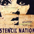 Stencil Nation: Graffiti, Community, and Art (Paperback)
