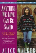 Anything We Love Can Be Saved: A Writer's Activism (Paperback)
