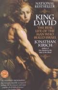 King David: The Real Life of the Man Who Rules Israel (Paperback)