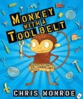 Monkey with a Tool Belt (Hardcover)