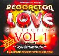Various - Reggaeton Love Collection: Vol. 1