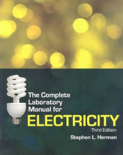 The Complete Laboratory Manual for Electricity (Paperback)