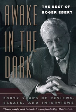 Awake in the Dark: The Best of Roger Ebert (Paperback)