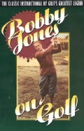 Bobby Jones on Golf (Paperback)