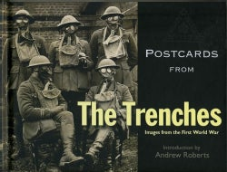 Postcards from the Trenches: Images of the First World War (Hardcover)