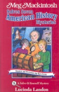 Meg Mackintosh Solves Seven American History Mysteries: A Solve-it-yourself Mystery (Paperback)