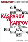 Garry Kasparov on Modern Chess: Kasparov Vs Karpov 1975-1985 (Hardcover)