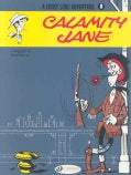 A Lucky Luke Adventure 8: Calamity Jane (Paperback)