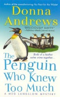 The Penguin Who Knew Too Much: A Meg Lanslow Mystery (Paperback)