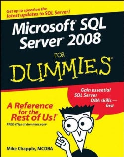 Microsoft SQL Server 2008 For Dummies (Paperback)