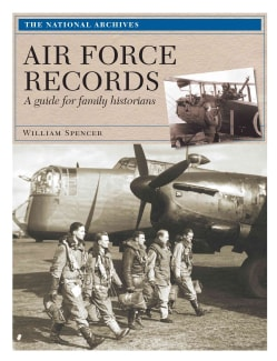 Air Force Records: A Guide for Family Historians (Paperback)