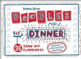 Doodles At Dinner (Paperback)