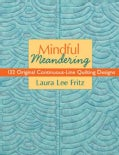 Mindful Meandering: 132 Original Continuous-line Quilting Designs (Paperback)