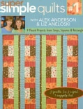 Super Simple Quilts: 9 Pieced Projects from Strips, Squares, & Rectangles (Paperback)