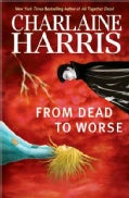 From Dead to Worse (Hardcover)