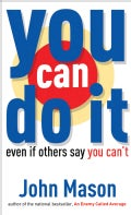 You Can Do It-even If Others Say You Can't (Paperback)