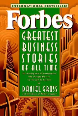 Forbes Greatest Business Stories of All Time (Paperback)