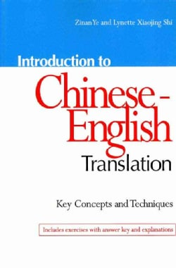 Introduction to Chinese-English Translation (Paperback)