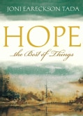 Hope. . .the Best of Things (Pamphlet)
