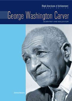 George Washington Carver: Scientist and Educator (Hardcover)