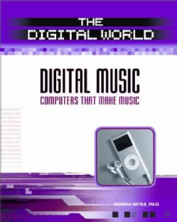 Digital Music: Computers That Make Music (Hardcover)