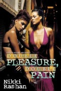 Double Pleasure, Double Pain (Paperback)