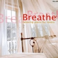 Various - Breathe: Relaxing Piano for Lovers