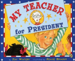 My Teacher for President (Paperback)