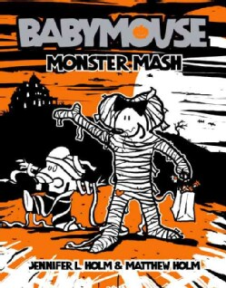 Babymouse 9: Monster Mash (Paperback)