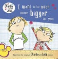 I Want to Be Much More Bigger Like You (Paperback)