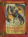 A Practical Guide to Dragon Riding (Hardcover)