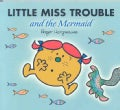 Little Miss Trouble and the Mermaid (Paperback)